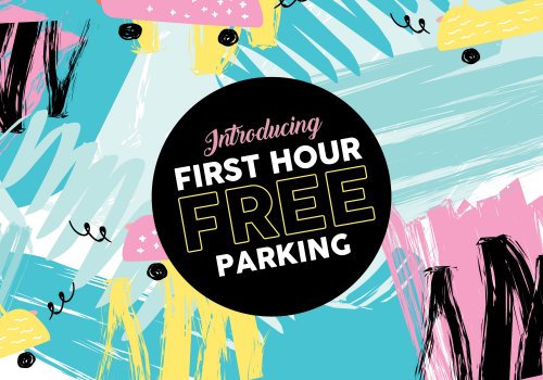 First Hour FREE Parking!